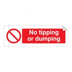 No Tipping or Dumping 120 x 360mm Sticker