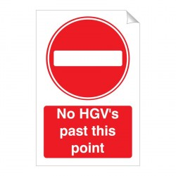 No HGV's Past This Point 240 x 360mm Sticker