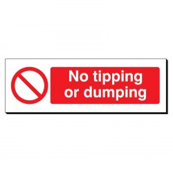 No Tipping or Dumping 120 x 360mm Sign
