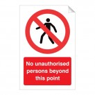 No Unauthorised ... Beyond This Point 120x360 Stick