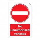 No Unauthorised Vehicles 240 x 360mm Sticker