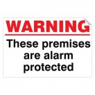 Warning These Premises Are Alarm... 240x360 Stick