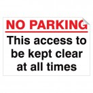 No Parking This Access … Kept Clear 240x360 Stick
