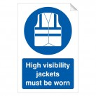 High Visibility Jackets Must Be Worn 240x360 Sticker