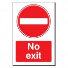 No Exit 240 x 360mm Sign