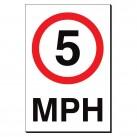 5 MPH 240 x 360mm Sign