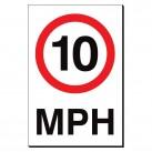 10 MPH 240 x 360mm Sign