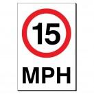 15 MPH 240 x 360mm Sign