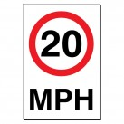 20 MPH 240 x 360mm Sign