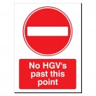 No HGV's Past This Point 480 x 350mm Sign