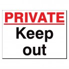 Private Keep Out 480 x 350mm Sign