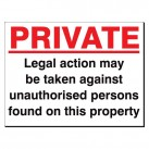 Private Legal Action May Be Taken 480 x 350 Sign