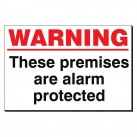 Warning ... Premises Alarm Protected 240x360 Sign