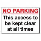 No Parking This Aces ... Kept Clear 240x360 Sign