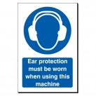 Ear Protection Must ... Using Machine 240x360 Sign