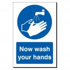 Now wash your hands 240 x 360mm Sign