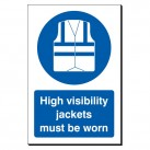High Visibility Jackets Must Be Worn 240 x 360 Sign