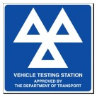 Vehicle Testing Station 350 X 350mm Sign