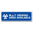 MOT Viewing Area Available 150 x 480mm Sign
